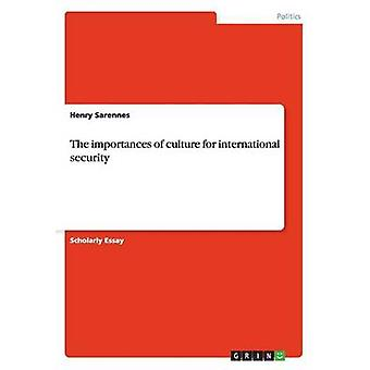 Importances kultur til international sikkerhed ved Sarennes & Henry