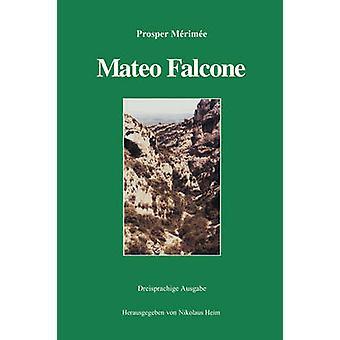Mateo Falcone by Mrime & Prosper