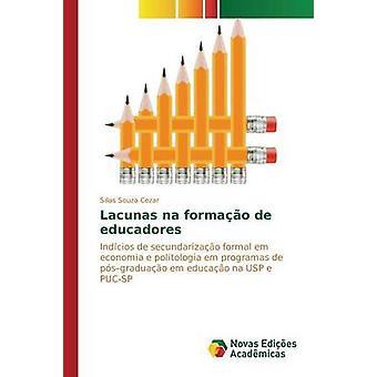 Leerstellen Na Formao de Educadores von Souza Cezar Sillas