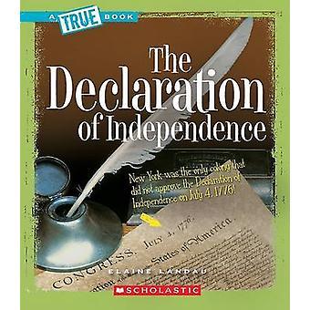 The Declaration of Independence by Elaine Landau - 9780531147801 Book