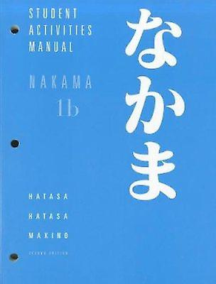 Nakama 1B - Introductory Japanese - Communication - Culture - Context -
