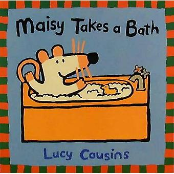 Maisy Takes a Bath by Lucy Cousins - Lucy Cousins - 9780763610845 Book