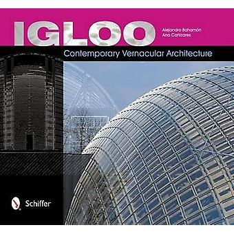Igloo - Contemporary Vernacular Architecture by Alejandro Bahamon - 97