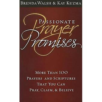Passionate Prayer Promises by Brenda Walsh - 9780816322763 Book