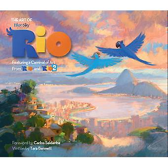 The Art of Rio - Featuring a Carnival of Art from Rio and Rio 2 by Tar