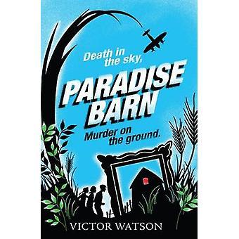 Paradise Barn by Victor Watson - 9781846470912 Book