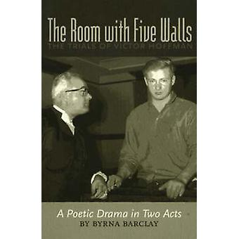 Room with Five Walls - The Trials of Victor Hoffman - A Poetic Drama i