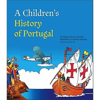 A Children's History of Portugal by Sergio Luis de Carvalho - 9781933