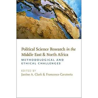 Political Science Research in the Middle East and North Africa: Methodological� and Ethical Challenges