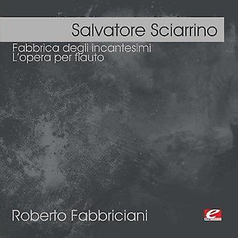 Salvatore Sciarrino - Salvatore Sciarrino: Fabbrica Degli Incantesimi; L'Opera Per Flauto [CD] USA import