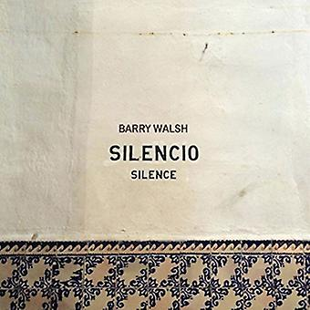 Barry Walsh - Silencio [CD] USA import