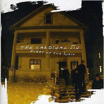 Kardinaal Sin - Hurry Up & wachten [CD] USA import