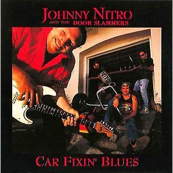 Johnny Nitro & the Door Slamme - Car Fixin' Blues [CD] USA import