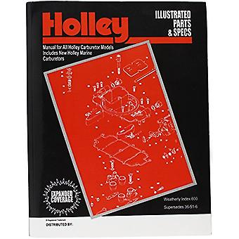 Holley 36-51-7 Holley Illustrated Parts & Specs Manual