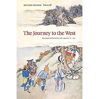 The Journey to the West - v.3 (Revised edition) by Anthony C. Yu - Ant