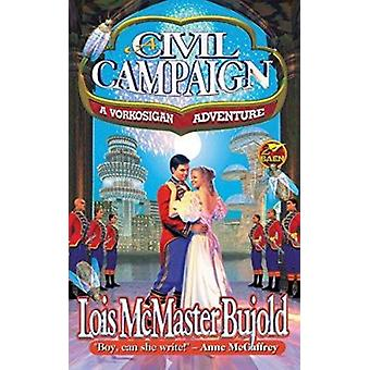 A Civil Campaign by Lois McMaster Bujold - 9780671578275 Book