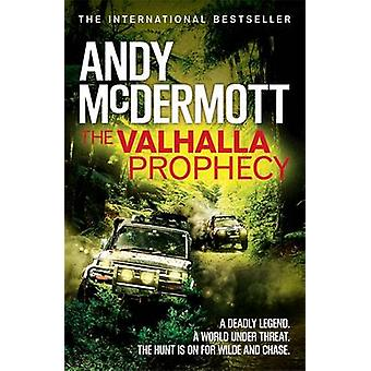 The Valhalla Prophecy by Andy McDermott - 9780755380664 Book