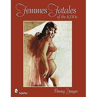 バニー ・ イェーガー - 9780764330308 本で 1950 年代の femmes の Fatales