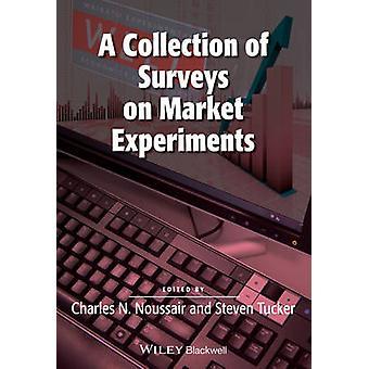 Une Collection d'enquêtes sur les expériences de marché par Charles Noussair - S
