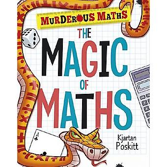 The Magic of Maths by Kjartan Poskitt - 9781407147208 Book