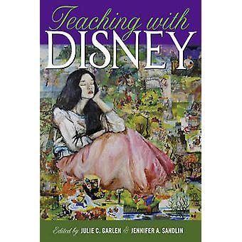 Onderwijs met Disney door Julie C. Garlen - Jennifer A. Sandlin - 97814