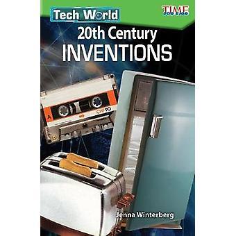 Tech World - 20th Century Inventions (Level 3) by Jenna Winterberg - 9