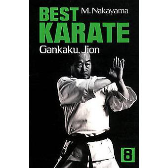 Best Karate Volume 8 - Gankaku - Jion by Masatoshi Nakayama - 97815683