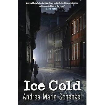 Gelo frio por Andrea Maria Schenkel - Anthea Bell - 9781849160070 livro