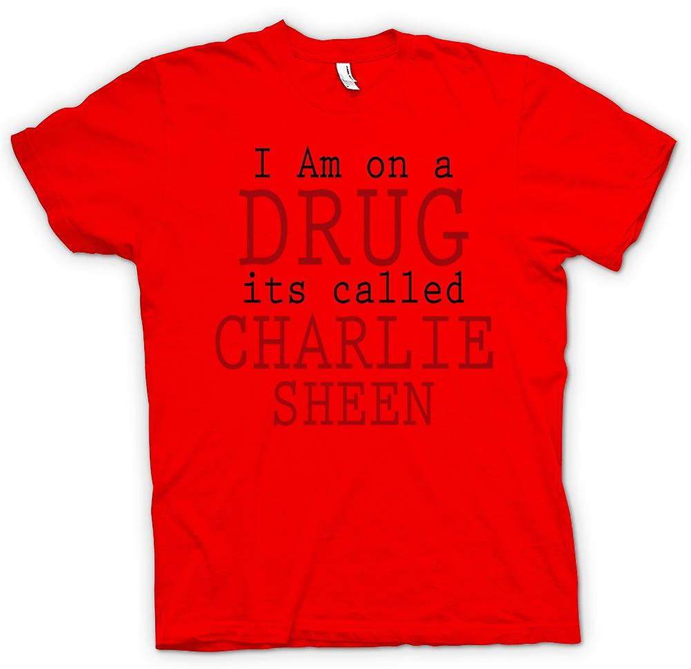 Mens T-shirt - I Am On A Drug Its Called Charlie Sheen - Funny