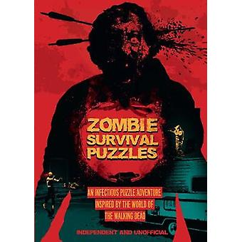 Zombie Survival Puzzles by Jason Ward - 9781780979892 Book