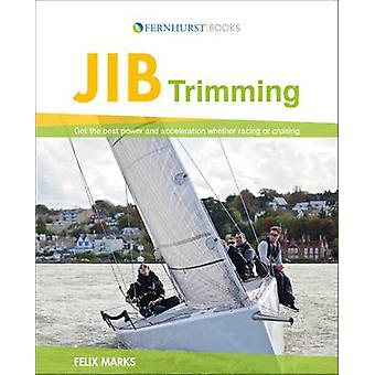 Jib Trimming - Get the Best Performance and Acceleration Whether Raci