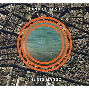 Land of Kush - Big Mango [CD] USA import