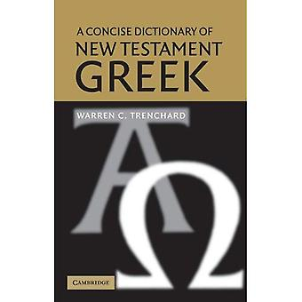 A Concise Dictionary of New Testament Greek (Dictionary)
