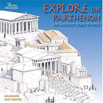 Explore the Parthenon: An Ancient Greek Temple
