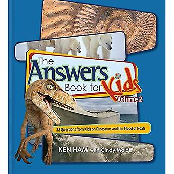 The Answer Book for Kids, Volume 2: 22 Questions on Dinosaurs and the Flood of Noah (Answers Book for Kids)