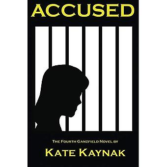 Accused: The Fourth Ganzfield Novel