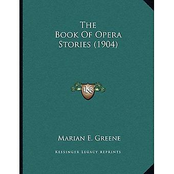 The Book of Opera Stories (1904)