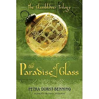 The Paradise of Glass (The Glassblower Trilogy)
