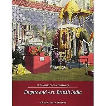 Imperio y arte: India británica (el arte y su historia Global)