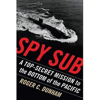 Spia Sub: Un Top Secret Mission sul fondo dell'oceano Pacifico