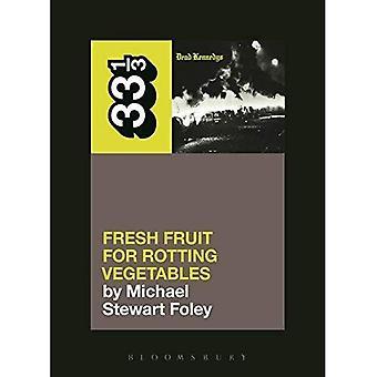 Dead Kennedys frisches Obst für Fäulnis Gemüse (33 1/3)
