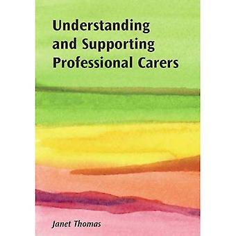 Förstå och stödja professionella vårdare