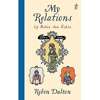 My Relations : By Robin Ann Eakin, Aged 8, 1929