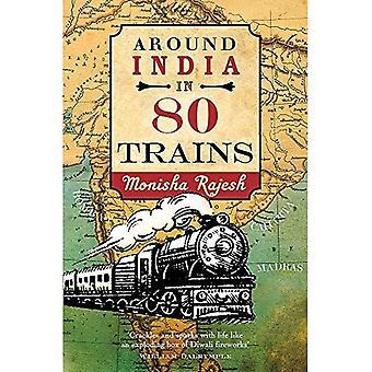 Rond India in 80 treinen