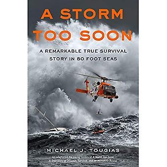 En Storm för tidigt (unga läsare Edition): En anmärkningsvärd sann överlevnad berättelse i 80 fot hav