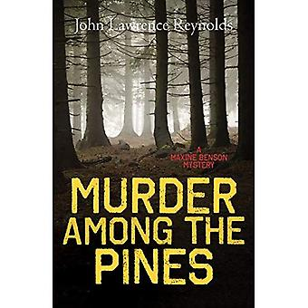 Murder Among the Pines: A Maxine Benson Mystery (Rapid Reads)