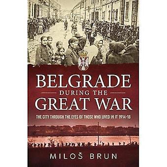 Belgrade pendant la grande guerre: la ville à travers l'yeux de ceux qui a vécu dedans 1914-18