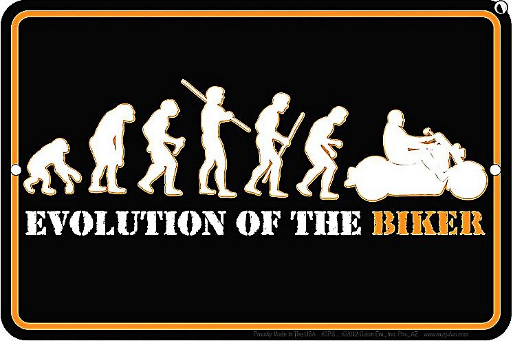 Evolution of the Biker funny metal sign  (ga)