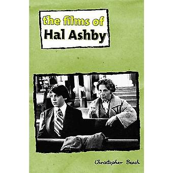 The Films of Hal Ashby by Beach & Christopher