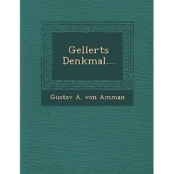 Gellerts Denkmal... by Gustav a. Von Amman